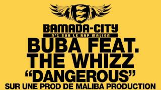 BUBA feat. THE WHIZZ - DANGEROUS