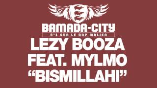 LEZY BOOZA feat. MYLMO - BISMILLAHI