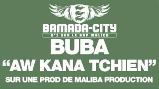 BUBA - AW KANA TCHIEN