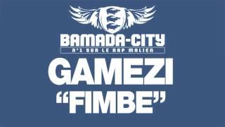 GAMEZI - FIMBE