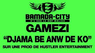 GAMEZI - DJAMA BE ANW DE KO (SON)