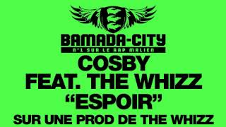 COSBY Feat. THE WHIZZ - ESPOIR (SON)