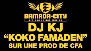DJ KJ - KOKO FAMADEN (SON)