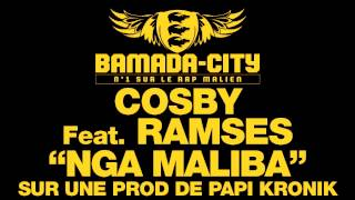 COSBY Feat. RAMSES - NGA MALIBA (SON)