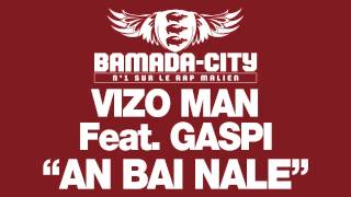 VIZO MAN Feat GASPI - AN BAI NALE (SON)