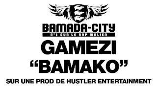 GAMEZI - BAMAKO (SON)