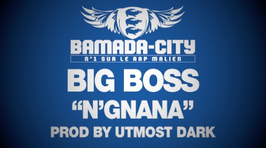 BIG BOSS - N'GNANA (SON)