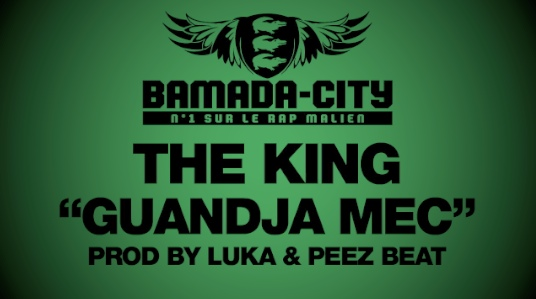 THE KING - GUANDJA MEC (SON)