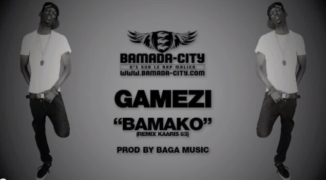 GAMEZI - BAMAKO (REMIX KAARIS 63) (SON)