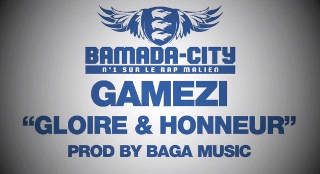 GAMEZI - GLOIRE & HONNEUR (SON)