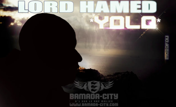 LORD HAMED - YOLO (SON)