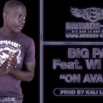 BIG PAP Feat. WI KING - ON AVANCE (SON)