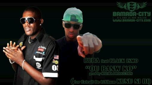 BUBA Feat. BLACK ISMO - OU BANW KÔ (SON)