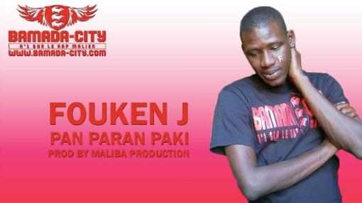 FOUKEN J - PAN PARAN PAKI (SON)
