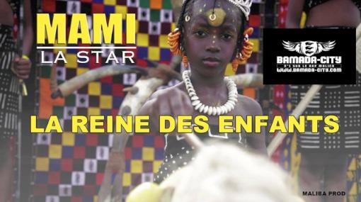 MAMI LA STAR - LA REINE DES ENFANTS (SON)