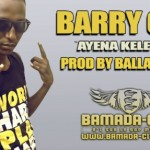 BARRY ONE - AYE NA KELE KELE (SON)