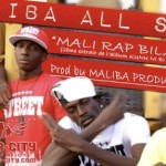MALIBA ALL STAR - MALI RAP BILAMA (SON)