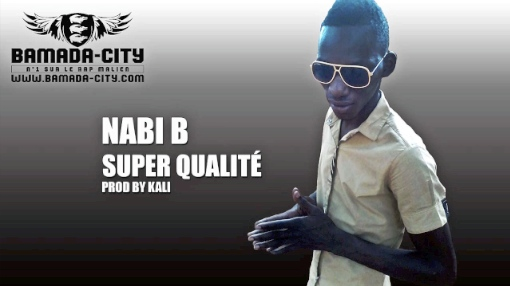 NABI B - SUPER QUALITÉ (SON)