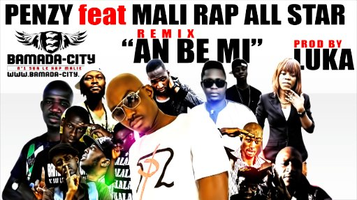 PENZY Feat. MALI RAP ALL STAR - AN BÉ MI (REMIX) (SON)