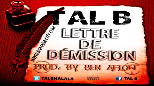 tal b lettre de demission TAL B – LDD (LETTRE DE DÉMISSION) – BAMADA CITY tal b lettre de demission