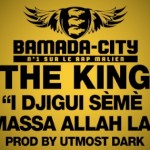 THE KING - I DJIGUI SÈMÈ MASSA ALLAH LA (SON)