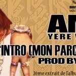 AMI YEREWOLO - INTRO (MON PARCOURS) (SON)