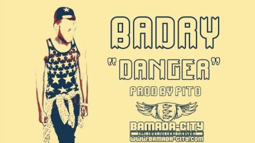 BADRY - DANGER (SON)