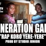 GENERATION GANG - RAP KORO YÉRÉ YÉRÉ (SON)