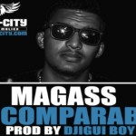 MAGASS - INCOMPARABLE (SON)