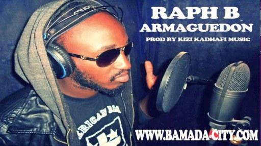 RAPH B - ARMAGUEDON (SON)