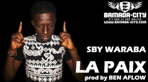 SBY WARABA - LA PAIX (SON)
