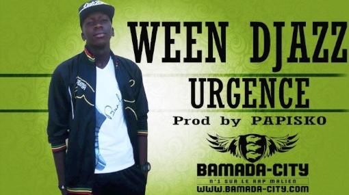 WEEN DJAZZ - URGENCE (SON)