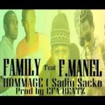 LAKIKA FAMILY Feat. AMDY & F.MANEL - HOMMAGE (SADIO SACKO) (SON)