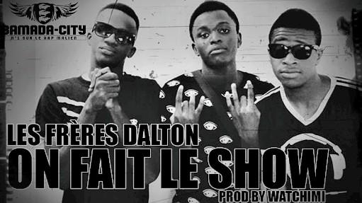 LES FRÈRES DALTON - ON FAIT LE SHOW (SON)