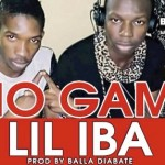 LIL IBA - NO GAME (SON)