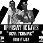 OPPOSANT DE KAYES - BENA TERMINE (SON)