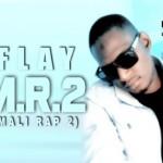 R-FLAY - V.M.R.2 (VIVE MALI RAP 2) (SON)
