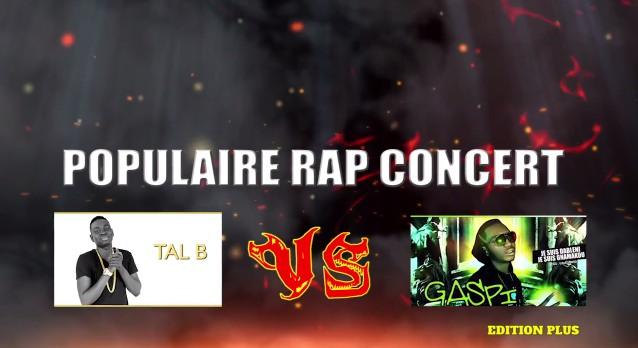 SPOT CONCERT POPULAIRE RAP TAL B vs GASPI (VIDÉO)