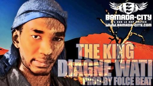 THE KING - DIAGNE WATI (SON)