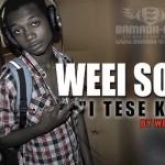 WEEI SOLDAT - I TESE KANYE (SON)