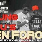 YOUNG TRU'S - EN FORCE Prod by 2X- PI & ZY PAGALA (SON)