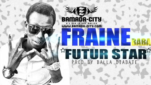 FRAINE BABA - FUTUR STAR (SON)