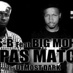 LAS-B Feat. BIG MOH - Y'A PAS MATCH (SON)