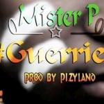 MISTER P - GUERRIER (SON)