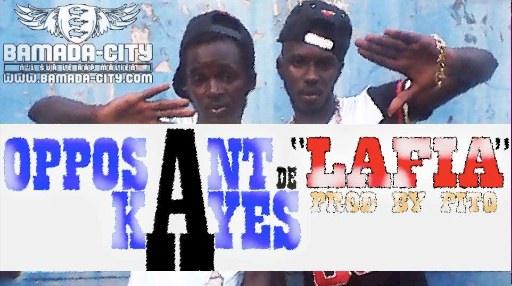 OPPOSANT DE KAYES - LAFIA (SON)