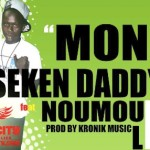 SEKEN DADDY Feat. NOUMOUDENI LDJI - MONEY (SON)