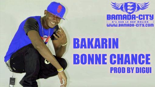 BAKARIN - BONNE CHANCE (SON)