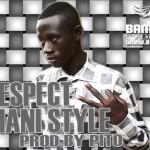 BIG RESPECT - TAMANI STYLE (SON)
