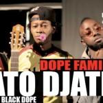 DOPE FAMILY - FATO DJATE (SON)