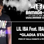 LIL IBA Feat. IBA ONE - GLADIA STAR (SON)